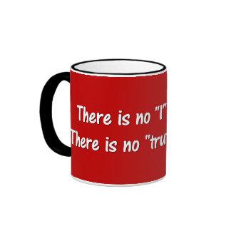 No hay verdad en la política (roja) taza de café