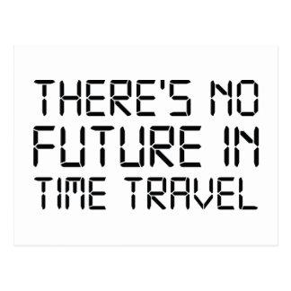 No hay viaje del futuro a tiempo postales