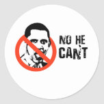 NO HE CAN'T CLASSIC ROUND STICKER
