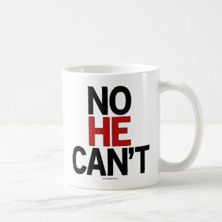 No He Can't drinkware Coffee Mug