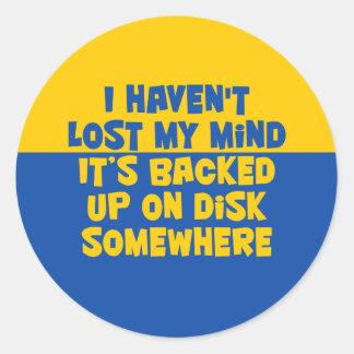 No he perdido mi mente pegatina redonda