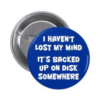 No he perdido mi mente pin