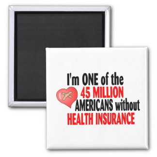 No Health Insurance 2 Inch Square Magnet