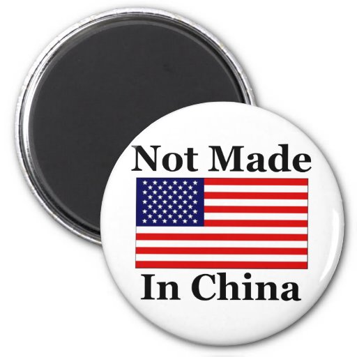 No hecho en China - americano Imán Redondo 5 Cm