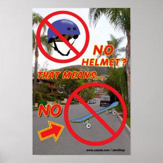 NO HELMET, NO SKATEBOARD POSTER 4