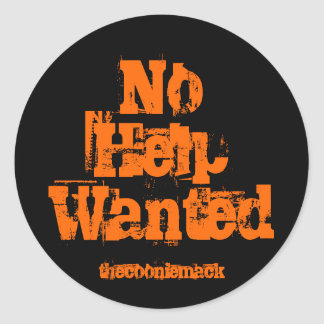 """No Help Wanted"" Sticker"