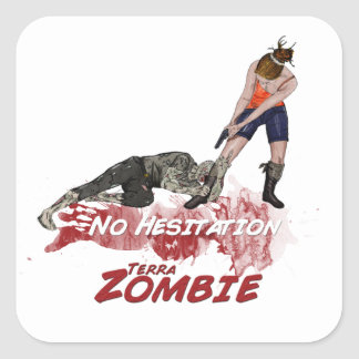 No Hesitation Square Sticker