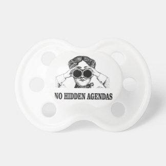 no hidden agendas pacifier