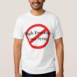 No High Fructose Corn Syrup Shirt