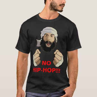 NO HIP-HOP!!! T-Shirt