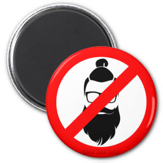 No Hipsters or Man Buns 2 Inch Round Magnet