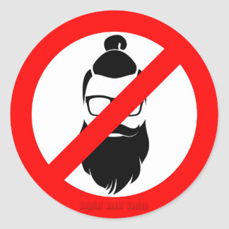No Hipsters or Man Buns Classic Round Sticker