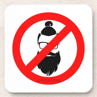 No Hipsters or Man Buns Drink Coaster