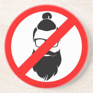 No Hipsters or Man Buns Sandstone Coaster