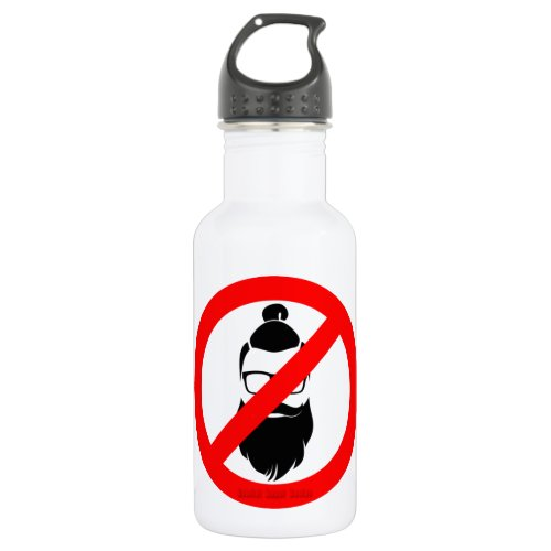 No Hipsters or  Man Buns Water Bottle