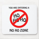 no ho zone mouse pads