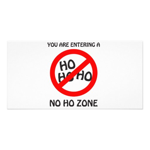no ho zone personalized photo card