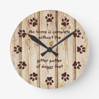 No home is complete-Paw Print-Wood Panel Wallclock