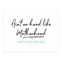 No Hood Like Motherhood Mother's Day Postcard