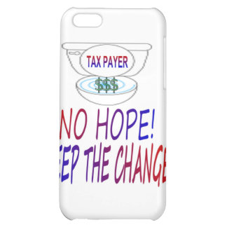 No Hope - Keep The Change iPhone 5C Covers