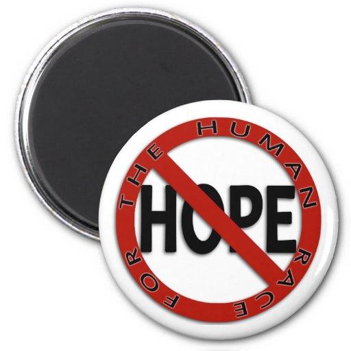 No Hope Sign Logo 2 Inch Round Magnet