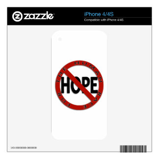 No Hope Sign Logo Decal For The iPhone 4