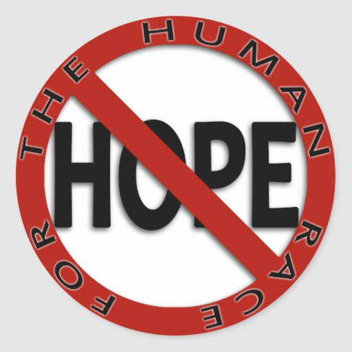 No Hope Sign Logo Round Sticker
