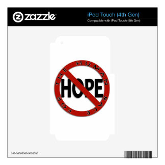 No Hope Sign Logo Skin For iPod Touch 4G