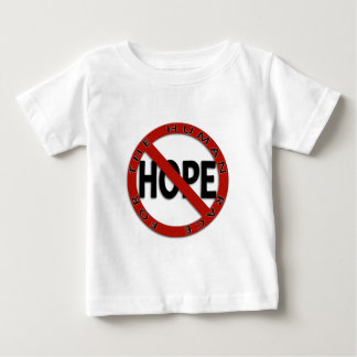 No Hope Sign T-shirt