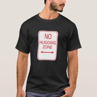 No Hugging Zone T-Shirt