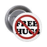 No hugs! pin
