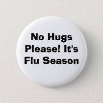 No Hugs Please! Button