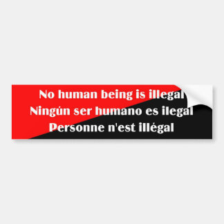 No human being is illegal 2 bumpersticker bumper sticker