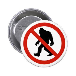 NO HUNTING BIGFOOT PINBACK BUTTON