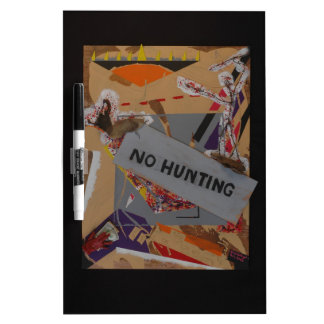 No Hunting Products Dry Erase Board