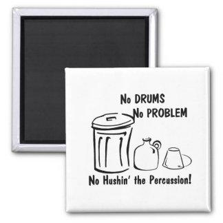 No Hushin the Percussion 2 Inch Square Magnet
