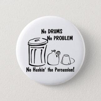 No Hushin the Percussion Button