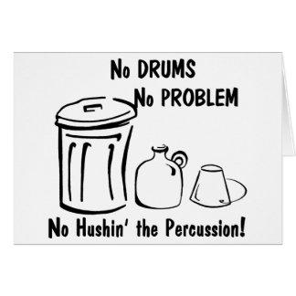 No Hushin the Percussion Card