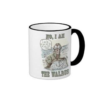 No, I am the Walrus Ringer Coffee Mug
