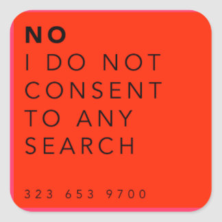 """No I Do Not Consent to a Search"" Sticker (Red)"