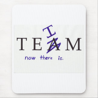 No I in Team? Mouse Pad