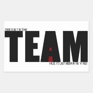 """No """"I"""" In Team Sticker"""