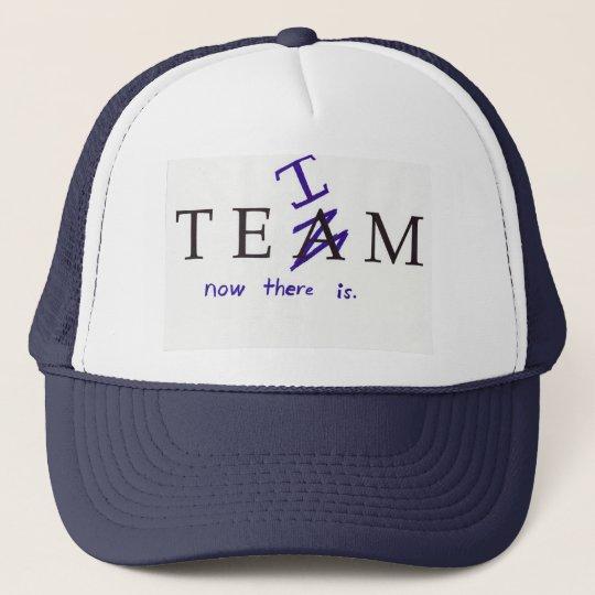 No I in Team? Trucker Hat