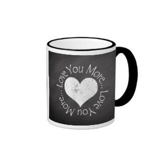 No, I Love You More Ringer Coffee Mug