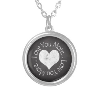 No, I Love You More Valentine for Her Round Pendant Necklace