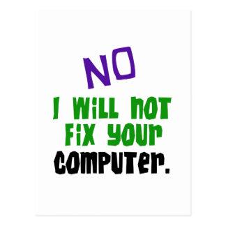 No I Will Not Fix Your Computer Postcard