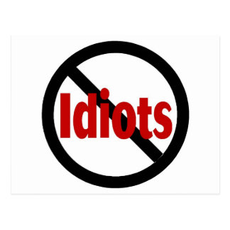 No Idiots Postcard