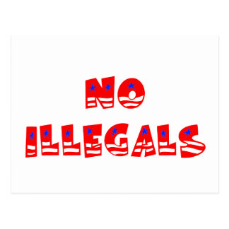 No Illegal Aliens Postcard