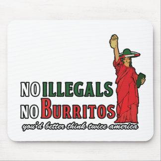 No Illegals No Burritos Immigration Humor Mousepads