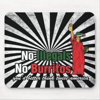 No Illegals No Burritos Immigration Humor Mouse Pad